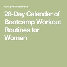28-Day Calendar of Bootcamp Workout Routines for Women