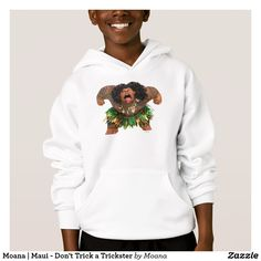Moana   Maui - Don't Trick a Trickster. Customizable product available in Zazzle store. Producto personalizable disponible en tienda Zazzle. #camiseta #shirt