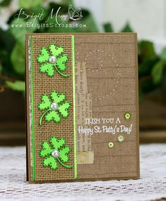 "Brigit's Scraps ""Where Scraps Become Treasures"": Irish You A Happy St. Patty's Day - My Creative Time Trending Now"