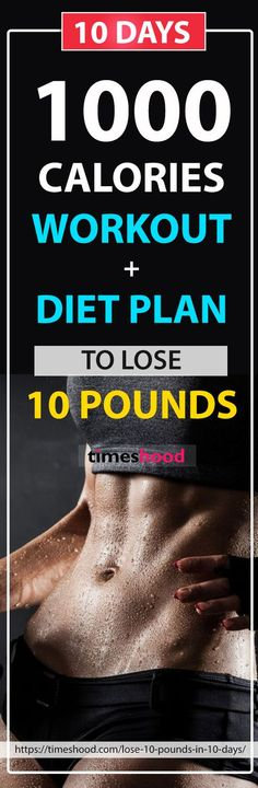 Lose 10 pounds in 10 days. Diet + 1000 Calories Workout + Drinks Plan to follow for fast weight loss result. Quick workout challenge for fast weight loss. 1000 Calories Workout challenge up to 10 days. Fat burning morning and evening workout. HIIT Workout Challenge for weight loss and strengthen your body. https://timeshood.com/lose-10-pounds-in-10-days/