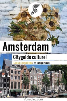 City-guide culturel d'Amsterdam : Curieux et complet ! Monuments, Guide Amsterdam, Movies, Movie Posters, Tour Guide, Black Picture, Netherlands, Tourism, Vacation