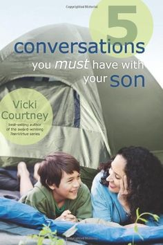 5 Conversations You Must Have with Your Son by Vicki Courtney, http://www.amazon.com/dp/0805449868/ref=cm_sw_r_pi_dp_1tALrb0HH5NBQ