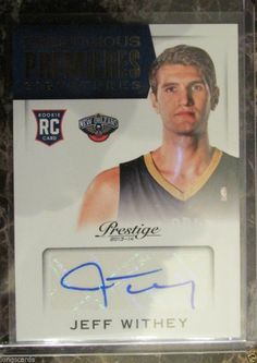 2013-14 PRESTIGIOUS PREMIERES JEFF WITHEY ROOKIE AUTO NEW ORLEANS PELICANS #NewOrleansPelicans