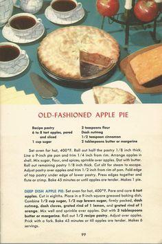 Old Fashioned Apple Pie, Vintage Pie Recipes, Pie Recipes (dessert cookbooks apple pies) Retro Recipes, Old Recipes, Vintage Recipes, Baking Recipes, Family Recipes, 1950s Recipes, Apple Pie Recipes, Cookbook Recipes, Desert Recipes