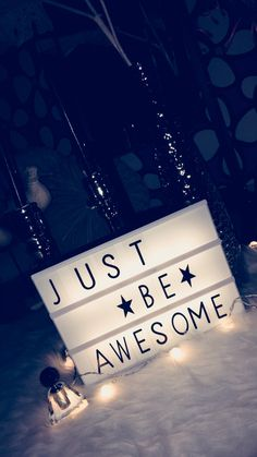 Lightbox • quotes • just be awesome ♡ Motivational Wallpaper, Motivational Words, Love And Light, Light Up, Word Board, Letter Board, Licht Box, Led Light Box, Light Board