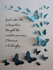 , Items similar to Butterfly Word Art Caterpillar into Butterfly Quote or Your Own / Spring Colours or Ombre Teal, Turquoise or YOUR Colour Choices / on Etsy , Butterfly Word Art Caterpillar into Butterfly Quote or Your Butterfly Quotes, Butterfly Wall Art, Paper Butterflies, Butterfly Crafts, Paper Flowers, Butterfly Project, Anniversaire Hello Kitty, Paper Art, Paper Crafts