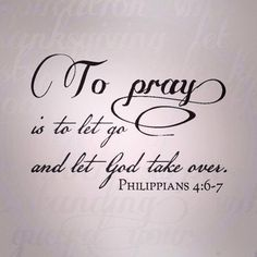 Pray: let go and let God