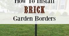 How To Install Brick Garden Borders…The Easy Way! Brick Landscape Edging, Landscape Curbing, Brick Border, Brick Edging, Mowing Strip, Backyard, Patio, Garden Borders, Pathways