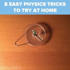 """8 Easy Physics Tricks To Try At Home. If this was the kind of physics they taugh… 8 Easy Physics Tricks To Try At Home. If this was the kind of physics they taught at college I would have made better than a """"D"""". Physics Tricks, Science Tricks, Science Projects, Projects For Kids, Physics Experiments, Science Experiments Videos, Engineering Projects, Fun Crafts, Diy And Crafts"""