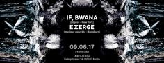 Emerge If.Bwana live in Berlin June 2017 Noise Ambient Music concrete Concert