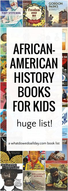 Children's books about African-American history. Huge list covering a wide range of topics. #ad