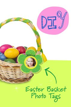 DIY Easter Basket Photo Tags!