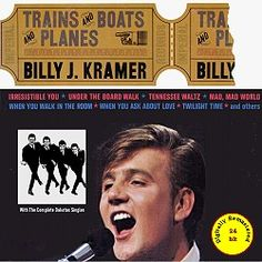 Billy J. Kramer, Trains And Boats And Planes