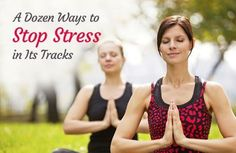 Stress isn't something you have to accept as a part of modern life. In fact, ignoring it can take a real toll on your health. Learn to stop stress in its track with these 10 tips.
