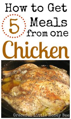 See how I got five meals from one chicken! Make your dollar and chicken stretch in this easy way to us one chicken to feed your family for five meals. #chicken