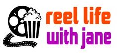 Reel Life With Jane - Movies, TV, Celebrities, DVD, Blu-ray, Books, Interviews, Film Festivals, Awards & Pop Culture