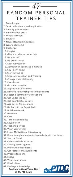 47 Random Personal Trainer Tips  from top coaches to help you do a better job training. Read more about these tips at thePTDC.com
