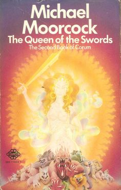 Michael Moorcock. The Queen of The Swords.