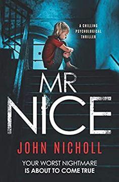 Mr Nice: a chilling psychological thriller