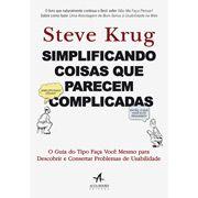 Simplificando coisas que parecem complicadas. Steve Krug