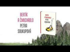http://dotramtarie.blogspot.sk/2014/09/bertik-cmuchadlo.html Petra Soukupová: Bertík a čmuchadlo (trailer)