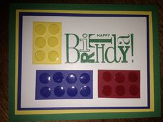 Lego Birthday circle punch & crystal effects Inspiration For Kids, Card Making Inspiration, Circle Punch, Lego Birthday, Kids Cards, Greeting Cards Handmade, Legos, I Card, Stampin Up