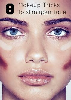 8 makeup trips to slim your face