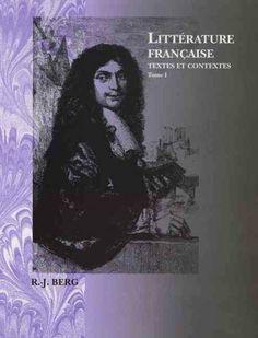 Littérature française : textes et contextes / [edited by] Robert J. Berg