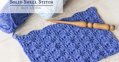 Hopeful Honey | Craft, Crochet, Create: How To: Crochet The Solid Shell Stitch - Easy Tutorial