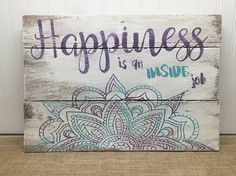 Happiness Quote Mandala Reclaimed Wood Pallet Sign Home Decor 18x14