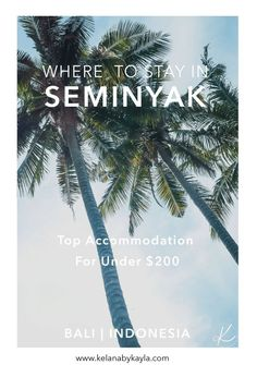 Our top Seminyak Accommodation, all have a great location, are under $200 a night and with a mix of villas and resorts, there is something for everyone.