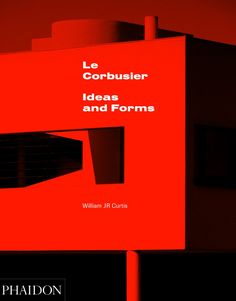 Le+Corbusier:+Ideas+and+Forms