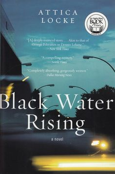 Monlatable Book Reviews: Black Water Rising (Jay Porter #1) by Attica Locke