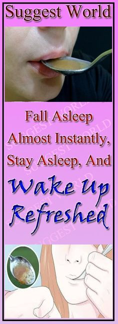 Swallow This, Fall Asleep Almost Instantly, Stay Asleep, And Wake Up Refreshed #refreshed #healthy #fitness #swallow