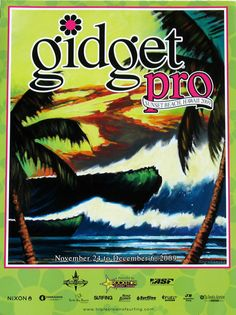 Gidget Pro 2009