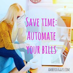 Seriously, why have you not automated your bill paying? Save time and eliminate stress!
