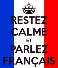 Keep Calm and Speak French. Need this for my classroom French Bulletin Boards, Class Bulletin Boards, French Phrases, French Quotes, Teaching French, How To Speak French, Learn French, Sign Language Phrases, French Tips