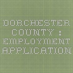 Dorchester County : Employment Application