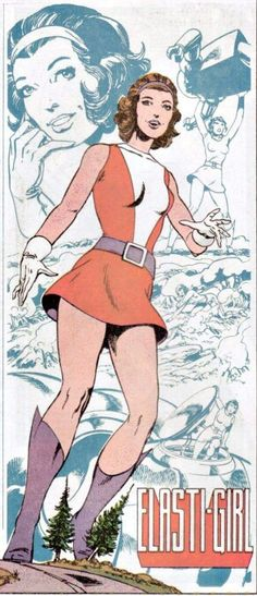 Doom Patrol: Elasti-Girl (Rita Farr) by John Byrne