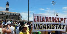 VALEU SALVADOR !!! FORA DILMA, FORA LULA, FORA PT, FORA CORRUPTOS !!!