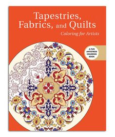 Look what I found on #zulily! Tapestries Fabrics and Quilts: Coloring for Artists Coloring Book #zulilyfinds