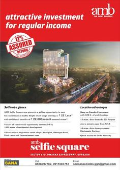 Amb Selfie Square Attractive investment for regular income. 12% Assured return till possession.  endorsed by Sana Associates