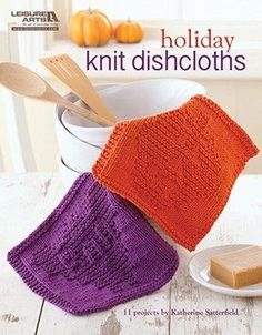 Holiday Knit Dishcloths - Holiday Knit Dishcloths (Leisure Arts #5287) will get the kitchen in the holiday spirit in a flash with 11 textured designs. Easy-to-read charts make it fun to knit each cloth super-fast. Holidays include Valentine's Day, St. Patrick's Day, Easter, Independence Day, Halloween, and Christmas. Since they're knitted with thirsty cotton yarn, the knitter may decide to keep using the sturdy dishcloths for every day of the year.  11 beginner-level projects for knitting…