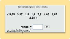 ExceLuisABN Matemática y Excel: Calcula Estadígrafos utilizando decimales, con Tha...