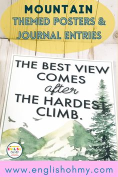 Classroom decor is so important for teachers for back to school. Are you looking for exciting bulletin board ideas or classroom decor that are motivating and inspiring? Check out these Mountain Themed Poster with Journal Entries.   Classroom Decor   Classroom Decor Ideas  Bulletin Board Ideas  Classroom Decorations 