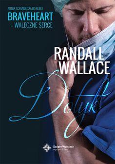 Dotyk - Randall Wallace