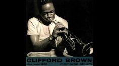 Clifford Brown - Memorial Album (Full Album) 1956