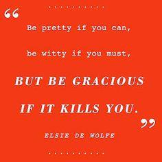 #goals #elsiedewolfe #quotes