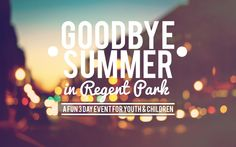 Goodbye Summer in Regent Park -- A 3 day community festival involving music, food, sports and a carnival! Usually held in August...