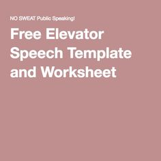 Free Elevator Speech Template And Worksheet  Elevator Speech